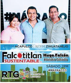 Falcotitlan SUSTENTABLE®   97.7 FM ACAPULCO y 92.1 FM ZIHUATANEJO   RADIO Y TELEVISIÓN DE G...