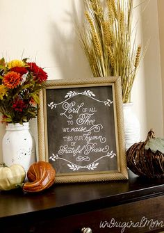 """Lord of all to Thee we raise this our hymn of grateful praise"" - free Thanksgiving chalkboard printable"