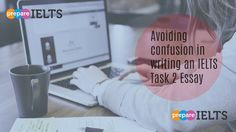 avoiding confusion in writing a task 2 essay