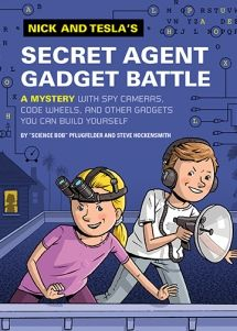 Nick and Tesla's Secret Agent Gadget Battle | Quirk Books : Publishers & Seekers of All Things Awesome