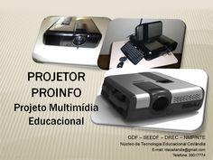 Projetor multimídia proinfo!