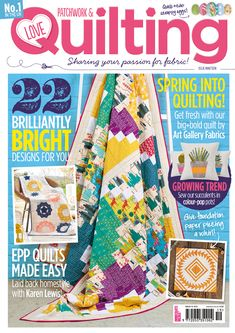 Issue 19 of Love Patchwork & Quilting on sale 4th March!