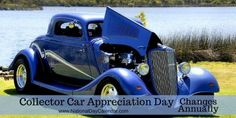 COLLECTOR CAR APPRECIATION DAY – Changes Annually