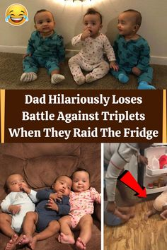 #Dad #Hilariously #Loses #Battle #Against #Triplets #Raid #Fridge Haha Funny, Hilarious, Weekly Outfits, Newborn Care, Triplets, Winter Fashion Outfits, Chic Wedding, Birthday Decorations, Couple Photography