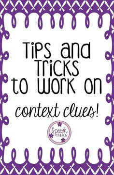 Tips and Tricks for Working on Context Clues in Speech! - Favorite activities, free resources, and more!