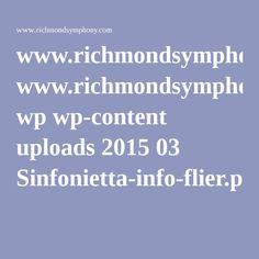 www.richmondsymphony.com wp wp-content uploads 2015 03 Sinfonietta-info-flier.pdf