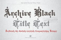 Archive Black Title Text by Archive Type Fonts on @Graphicsauthor