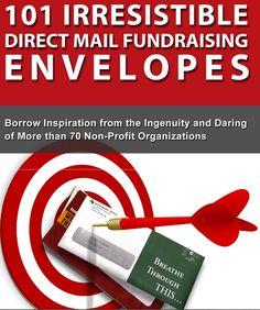 fundraising letter envelopes how to make them irresistible