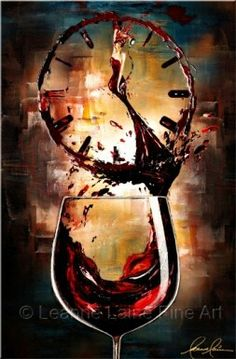 Fine Wine Art, Wine Paintings, Wine Prints from Globally Collected Women in Wine Artist Leanne Laine. Great for homes, restaurants, wineries and more. Burgundy Paint, Wine Painting, Wine Decor, Wine Quotes, Humor Quotes, Wine Art, Wine O Clock, Art Original, Wine Time