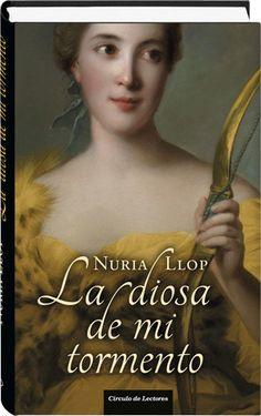 La diosa de mi tormento  Nuria Llop