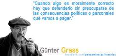 Günter Grass. Sobre defender lo que consideramos moralmente correcto.