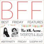 ARE YOU READY TO PARTY Make sure to come and link up your recipes and projects in an hour on the blog BUT for now hop over to tatertotsandjello and follow my girl Jen Well be sharing some of our favorite ideas from  the party right here on Instagram BFFParty