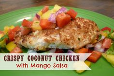 Crispy Coconut Chicken with Mango Salsa. I LOVE coconut and with the added mango, I'm sold! So yummy!!
