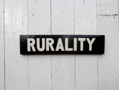 Hand Painted  Sign On Reclaimed Wood RURALITY by SimonSaysSigns, $28.00