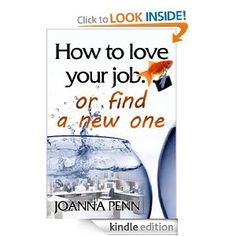 How To Love Your Job Or Find A New One