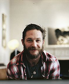 Tom Hardy :) I cannot describe my love for this man