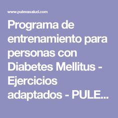 Programa de entrenamiento para  personas con Diabetes Mellitus - Ejercicios adaptados - PULEVAsalud.com