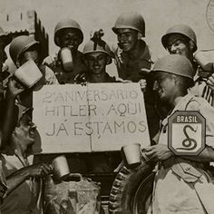Brazilian soldiers send a message to Hitler. Tactical Life, Historical Pictures, Military Art, Second World, Special Forces, Armed Forces, World War Two, Wwii, History