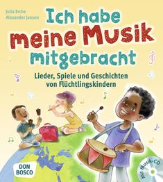 Ich habe meine Musik mitgebracht. Lieder, Spiele und Geschichten von Flüchtlingskindern. Für Kita und Schule | Spielend, singend und bastelnd lernen die Kinder mit den Angeboten dieses Praxisbuchs etwas über die Lebensgewohnheiten, Bräuche und Sprache der Länder kennen, aus denen die sog. Flüchtlingskinder mit ihren Familien geflohen sind. Alle Lieder wurden ins Deutsche übertragen, den Originaltext der ersten Strophe gibt es auch in Lautschrift. Mit Audio-CD. | Don Bosco Medien