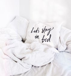 Let's stay in bed darling... it's Sunday...