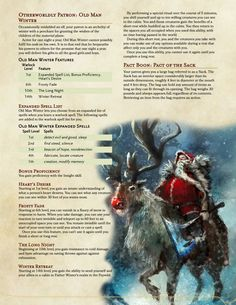 Otherworldly Patron: Old Man Winter - A Christmas themed patron who lets you tell who's naughty and nice, hand out gifts to all the good children and not get caught. Dungeons And Dragons Races, Dungeons And Dragons Classes, Dungeons And Dragons Characters, Dungeons And Dragons Homebrew, D D Characters, Arcane Trickster, Dnd Classes, Dungeon Master's Guide, Dnd Races