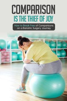 Comparison is the Thief of Joy on a Bariatric Surgery Journey : ObesityHelp Negative Thoughts, Positive Thoughts, Obesity Help, Comparing Yourself To Others, Bariatric Surgery, Weight Loss Surgery, Find People, Break Free, Coping Mechanisms