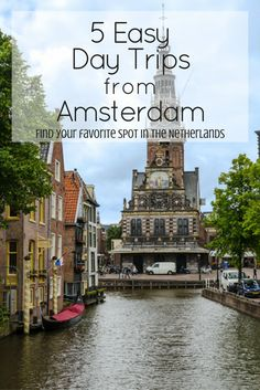 5 Day Trips from Amsterdam