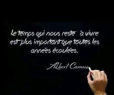 Le temps qui nous reste à vivre est plus important que toutes les années écoulées. #citation #citationdujour #proverbe #quote #frenchquote #pensées #phrases #french #français #temps