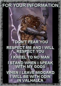 I don't fear you! Respect me and I will respect you!