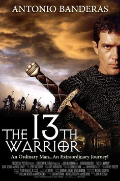 """The 13th Warrior (1999) """"I am not a warrior."""""""