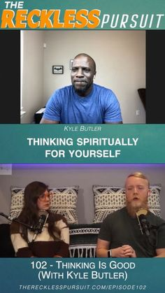 Thinking is good 😉 - Kyle Butler #spiritual #thoughts #podcasting #newepisode #therecklesspursuit