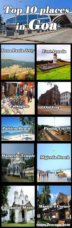 10 Best Places in Goa #goa #beaches http://www.tours2escape.com/10-best-places-in-goa/