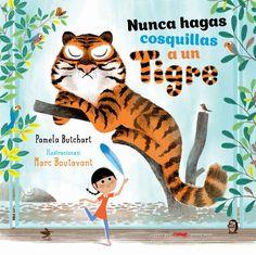 Never Tickle a Tiger / Ne jamais chatouiller un tigre, Pamela Butchart Tiger Illustration, Illustration Styles, Album Jeunesse, Children's Picture Books, Children's Literature, Book Design, Childrens Books, Illustrators, Editorial