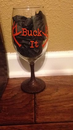 Buck It Country Wine Glass by hmhOnceUponATime on Etsy