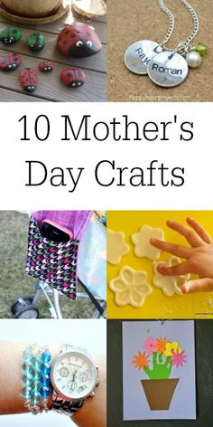 Make something special for Mom. || 10 Mother's Day Crafts