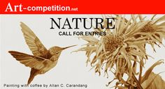 Call For Entry, Cash Prize, Art Competitions, Types Of Art, Art Market, Fine Art, Marketing, Artist, Nature