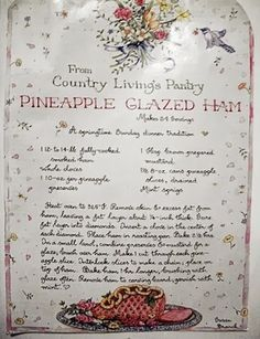 This adorable page from a Country Living magazine with susan branch Ham Recipes, Entree Recipes, Cooking Recipes, Pineapple Glaze, Branch Art, Recipe Scrapbook, Old Fashioned Recipes, Pork Dishes, Recipes