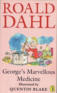 George's Marvellous Medicine :-)