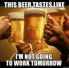 This beer tastes like - Meme