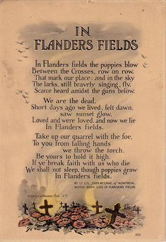 In Flanders Fields - World War I - World War One - Poems - Poppy - Poppies Anzac Day, Lest We Forget, World War One, Veterans Day, Veterans Poems, Military Veterans, World History, History Class, Family History