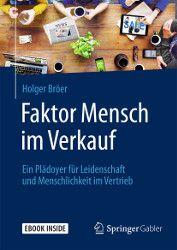 """Für mehr Menschlichkeit im Vertrieb: """"Faktor Mensch im Verkauf"""" von Helmut Bröer - neu bei Springer Gabler"""