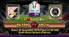 Prediksi Palermo vs Spezia, Prediksi Skor Palermo vs Spezia, Jadwal Pertandingan Palermo vs Spezia pada ajang Coppa Italia rencananya akan digelar pada hari Rabu, 30 November 2016 Pukul 21:00 WIB dan disiarkan secara live dari Stadio Renzo Barbera (Palermo).