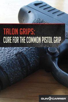 Talon Grips: The Cure for the Common Pistol Grip by Gun Carrier at http://guncarrier.com/talon-grips-the-cure-for-the-common-pistol-grip