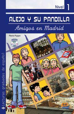 Alejo y su pandilla. Nivel 1/ Alejo and his Gang. Level 1: Amigos en Madrid/ Friends in Madrid