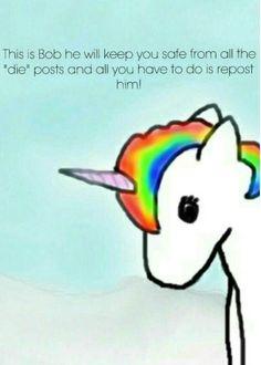 Bob the magical unicorn protector of non-reposters.