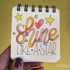 24 vind-ik-leuks, 2 reacties - Krougie Creatief (@krougiecreatief) op Instagram: '- Shine like a star - Weer een ieniemienie handletterwerkje na een middag workshop voor morgen…'