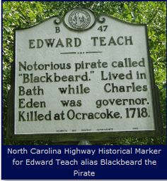 *BLACK BEARD: North Carolina Highway Historical Marker for Edward Teach alias Blackbeard the Pirate Outer Banks North Carolina, Outer Banks Nc, North Carolina Homes, South Carolina, Grimm, Pirate History, Ocracoke Island, Black Sails, Pirate Life