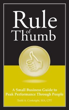 rule of thumb a guide to small business customer service and relationships rule of thumb series