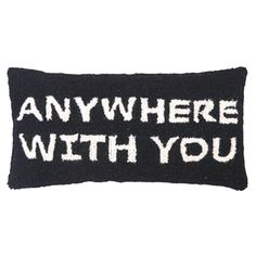 Anywhere With You (how sweet!)
