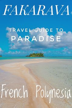 Complete travel guide to Fakarava, a paradise in French Polynesia world-class beaches and the World's Highest Concentration of Gray Reef Sharks. #fakarava #frenchpolynesia #beach #diving #scuba #scubadiving #travel #traveltips #travelblog #traveldestinations